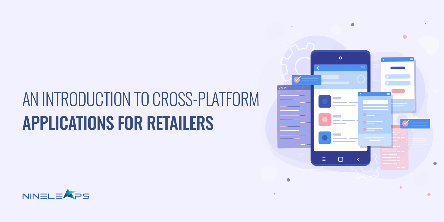 A creative with the words, 'An Introduction to Cross-Platform Applications for Retailers' displayed on them